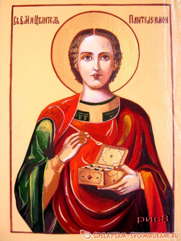 Мастер – класс икона Святой целитель Пантелеймон